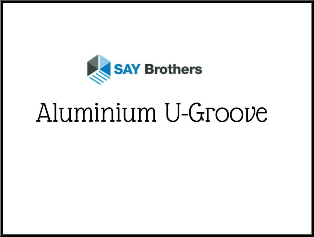 Aluminium U-groove
